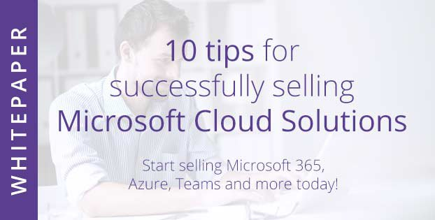 10-tips-for-successfully-selling-Microsoft-cloud-solutions_Resello-ebook-whitepaper-resources